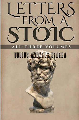 9781329437609: Letters From a Stoic: All Three Volumes (Volume 3)