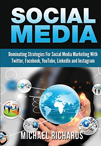 9781329439771: Social Media: Dominating Strategies for Social Media Marketing with Twitter, Facebook, Youtube, LinkedIn and Instagram