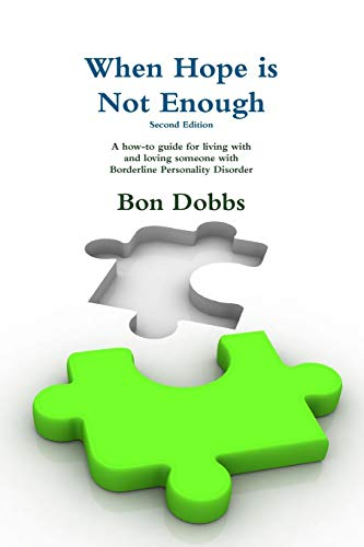 9781329444096: When Hope is Not Enough, Second Edition