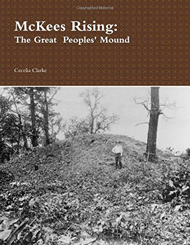 9781329451261: McKees Rising: The Great Peoples' Mound