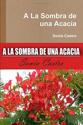 9781329459571: A La Sombra de una Acacia (Spanish Edition)