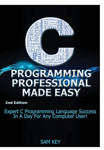 9781329461871: C Programming Professional Made Easy