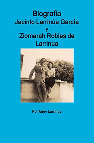 9781329479951: Biografia de Jacinto Larrinua y Garcia / Ziomarah Robles de Larrinua (Spanish Edition)