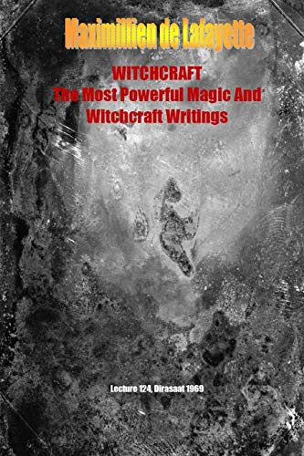 9781329486843: WHITCHCRAFT. The Most Powerful Magic and Witchcraft Writings
