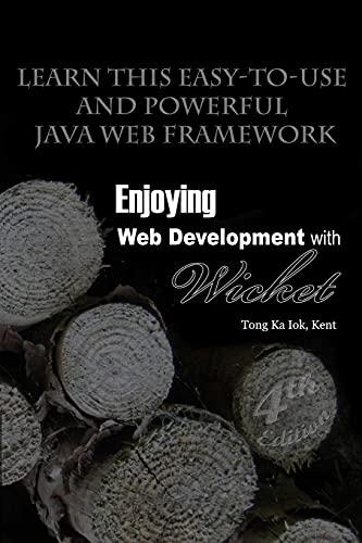 9781329496040: Enjoying Web Development with Wicket (4th edition)