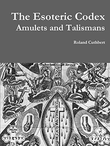 9781329502048: The Esoteric Codex: Amulets and Talismans