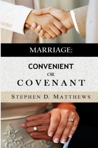 9781329505322: Marriage: Convenient or Covenant