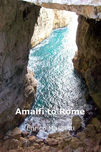 9781329521940: Amalfi to Rome