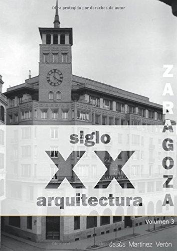 9781329522114: Zaragoza. Arquitectura. Siglo XX. Arquitectos