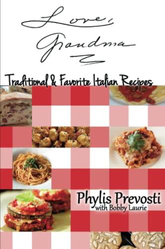 9781329527454: Love, Grandma - Traditional and Favorite Italian Recipes
