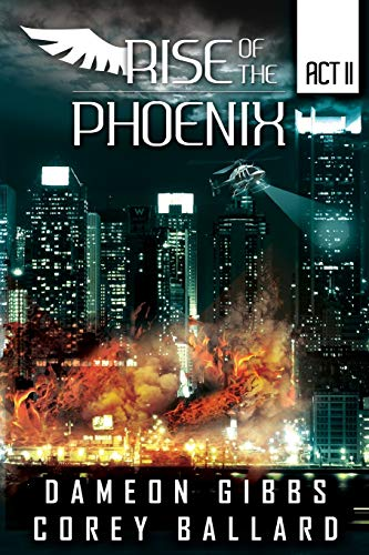 9781329539228: Rise of the Pheonix: Act 2