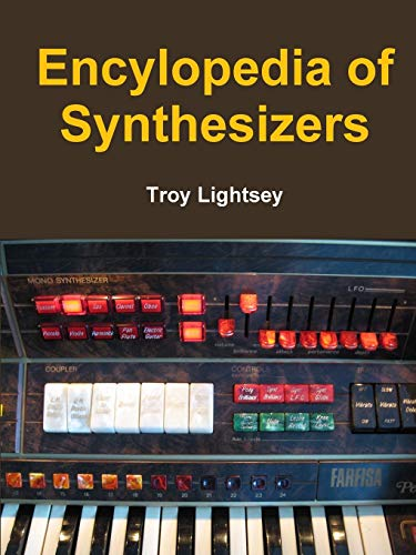 9781329540729: Encylopedia of Synthesizers