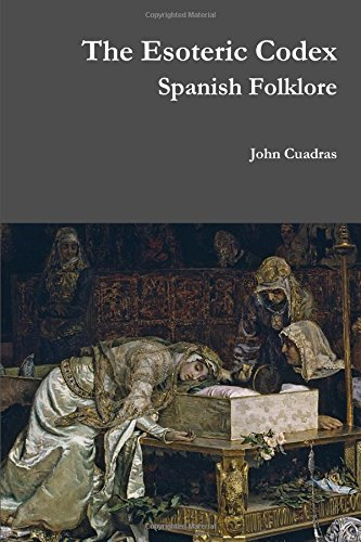 9781329541382: The Esoteric Codex: Spanish Folklore