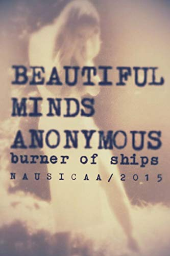 9781329553934: Beautiful Minds Anonymous II ( burner of ships )
