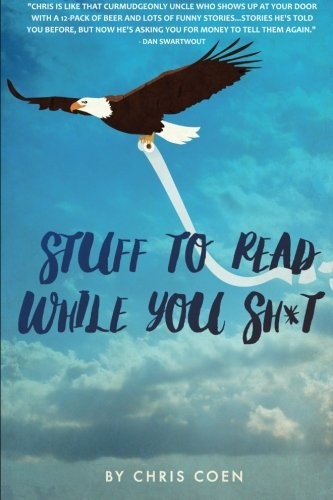 9781329558939: Stuff to Read While You Sh*t