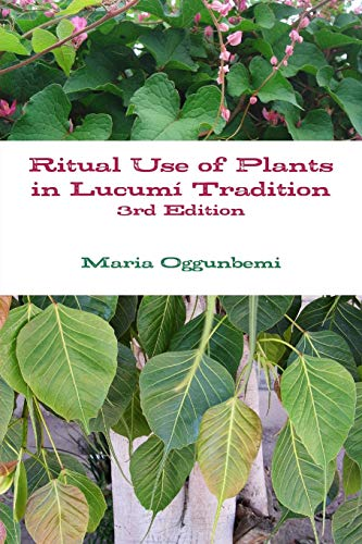 9781329559011: Ritual Use of Plants in Lucumí Tradition 3rd edition