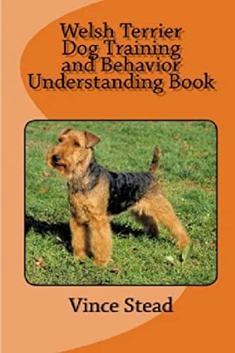 9781329559172: Welsh Terrier Dog Training and Behavior Understanding Book