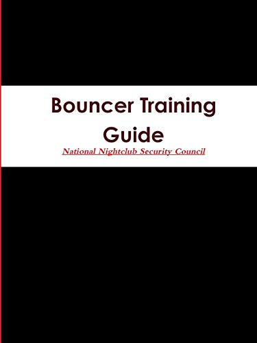 9781329577145: Bouncer Training Guide
