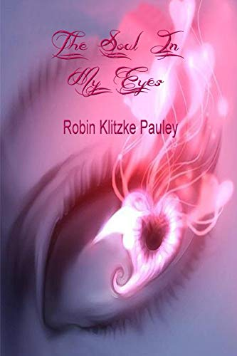 9781329577701: The Soul In My Eyes