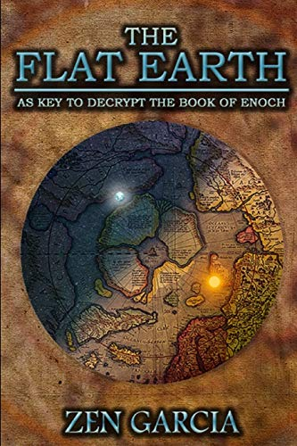 9781329579422: The Flat Earth as Key to Decrypt the Book of Enoch