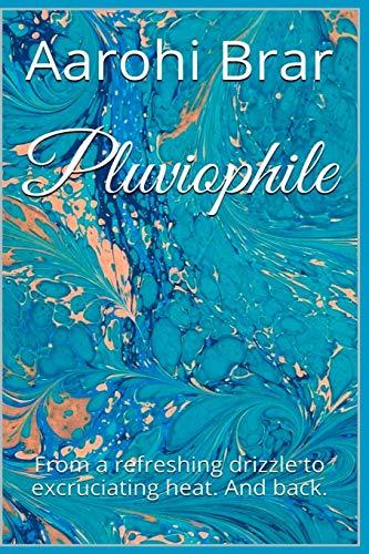 9781329593589: Pluviophile