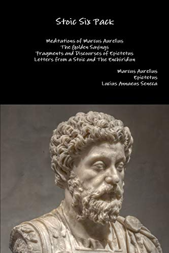 9781329599673: Stoic Six Pack: Meditations of Marcus Aurelius The Golden Sayings Fragments and Discourses of Epictetus Letters from a Stoic and The Enchiridion