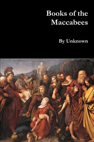 9781329603745: Books of the Maccabees