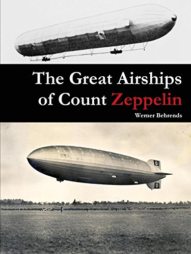 9781329610187: The Great Airships of Count Zeppelin