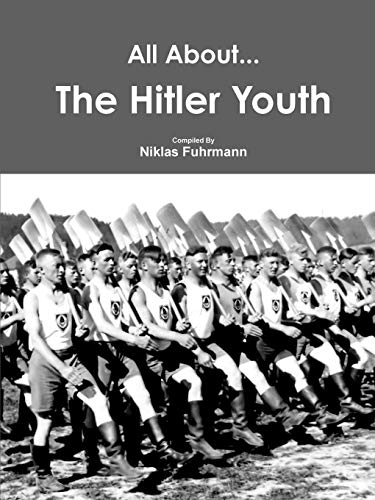 9781329614161: All About The Hitler Youth