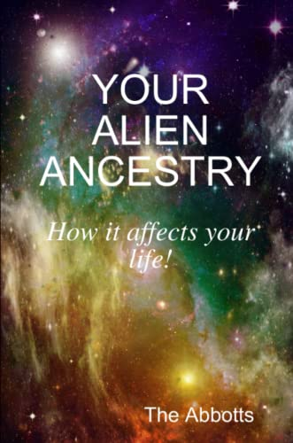 9781329620131: Your Alien Ancestry How it affects your life!
