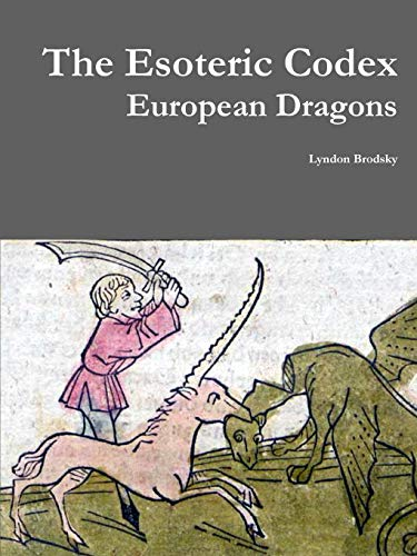 9781329626676: The Esoteric Codex: European Dragons
