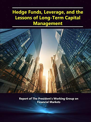 long term capital management and the hedge The 1998 failure of long-term capital management (ltcm) is said to have nearly blown up the world's financial system1 indeed, the fund's woes threatened to create major losses for its wall street lenders.