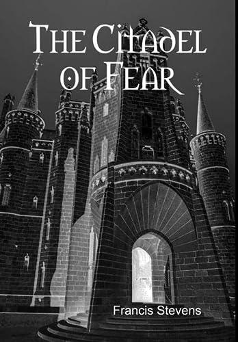 9781329632318: The Citadel of Fear