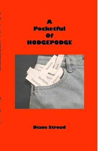 9781329633179: A Pocketful of HODGEPODGE