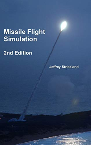9781329644953: Missile Flight Simulation