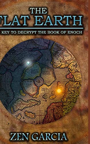 9781329645011: The Flat Earth as Key to Decrypt the Book of Enoch