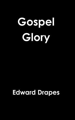 9781329645691: Gospel Glory