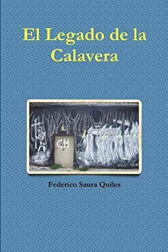 9781329658615: El legado de la calavera (Spanish Edition)