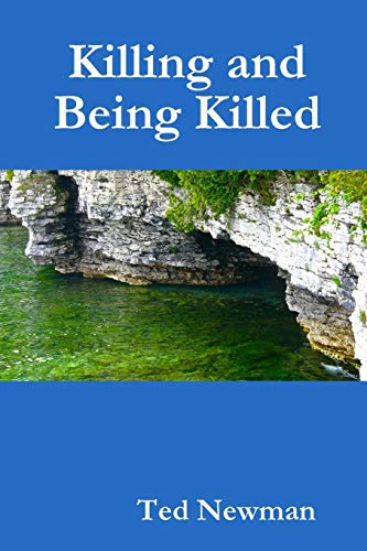 9781329658844: Killing and Being Killed