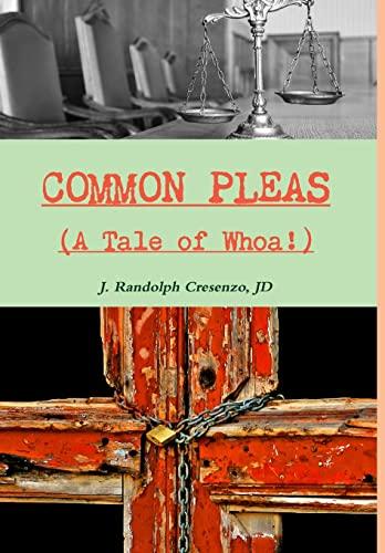 9781329659537: COMMON PLEAS (A Tale of Whoa!)