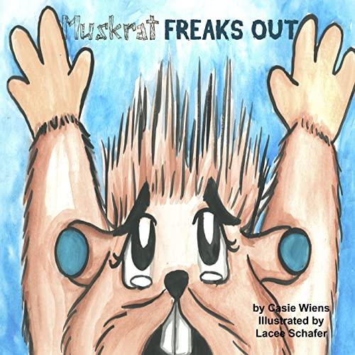 9781329662063: Muskrat Freaks Out