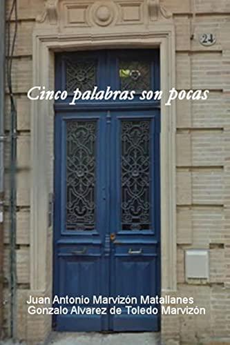 9781329663213: Cinco palabras son pocas (Spanish Edition)