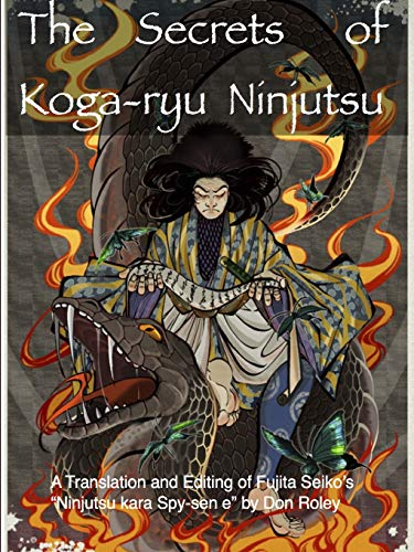 9781329672680: The Secrets of Koga-ryu Ninjutsu