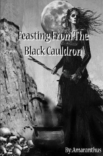 9781329692329: Feasting from the Black Cauldron