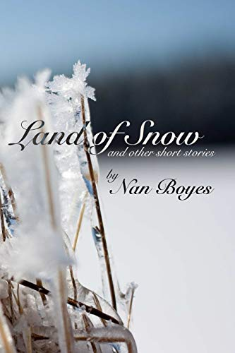 9781329702783: Land of Snow and other short stories