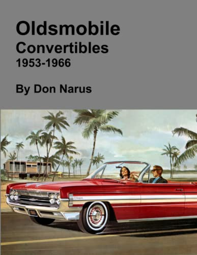9781329707818: Oldsmobile Convertibles 1953-1966