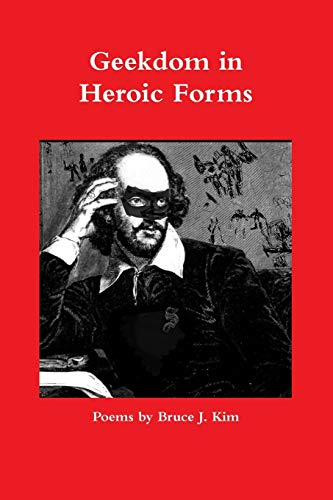 9781329709539: Geekdom in Heroic Forms