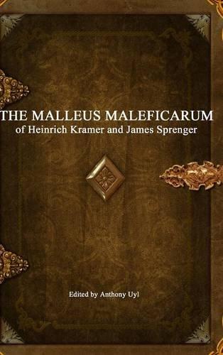 Malleus Maleficarum: Kramer, Heinrich, Sprenger,