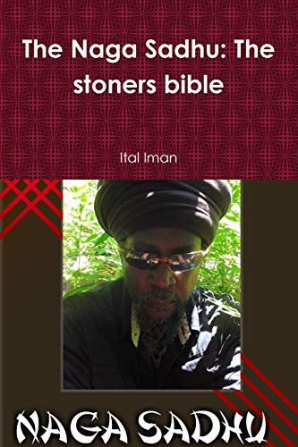 9781329721272: The Naga Sadhu: The stoners bible
