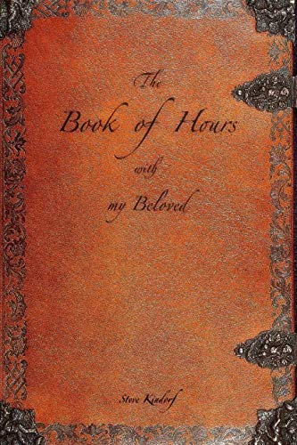 9781329723603: The Book of Hours with my Beloved